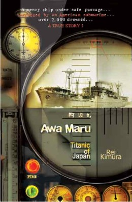 AWA MARU - TITANIC OF JAPAN